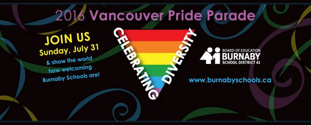 Burnaby School District will be hosting a float in the 2016 Vancouver Pride Parade. All students, parents and staff are invited to come and celebrate diversity with us. Join us […]